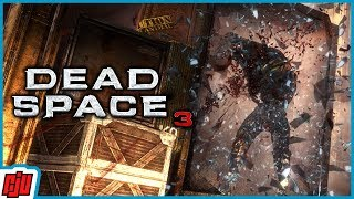Dead Space 3 Part 4 | Horror Game | PC Gameplay Walkthrough