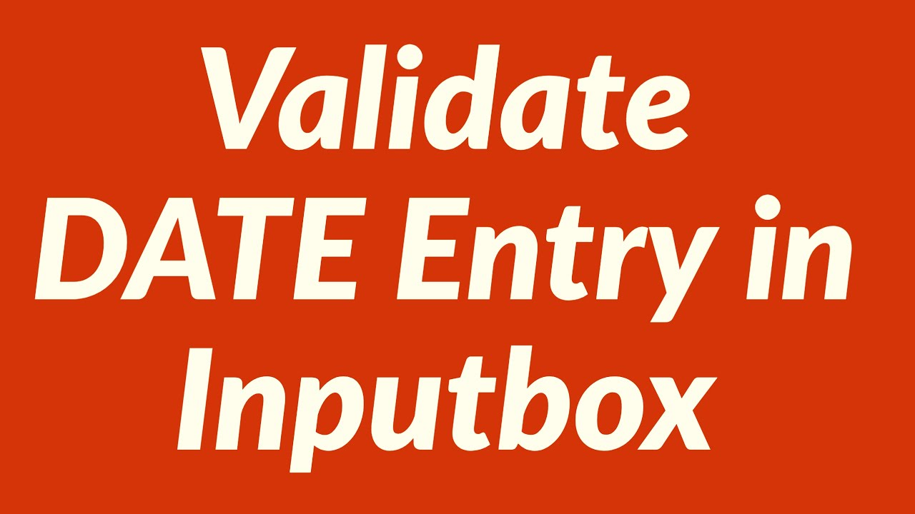 Validate Date Entry In Inputbox