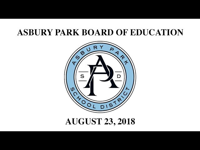 Asbury Park Board of Education - August 23, 2018