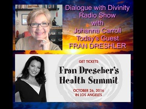 Dialogue with Divinity with Johanna Carroll - EP 5 - Guest: Fran Drescher