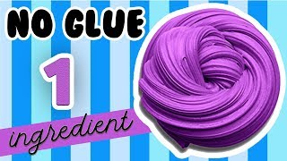 NO GLUE 1 INGREDIENT SLIME! TESTING AMAZING NO GLUE SLIME RECIPES!