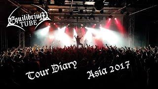 EQUILIBRIUM - ARMAGEDDON TOUR DIARY - ASIA 2017