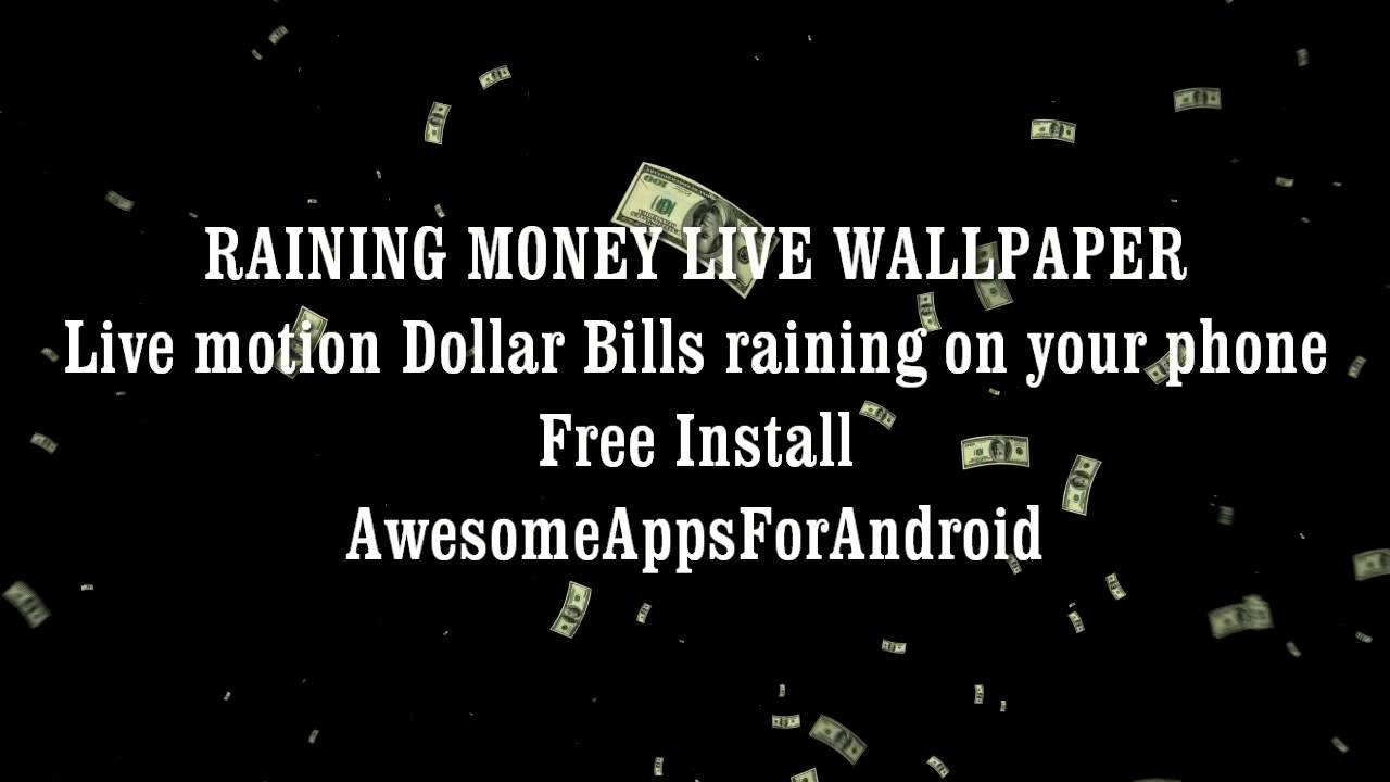 raining money live wallpaper youtube