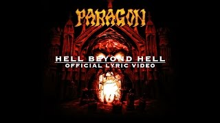 "PARAGON ""Hell Beyond Hell"" Official Lyric Video"
