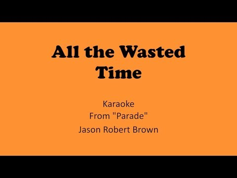 All The Wasted Time Karaoke  TIG Music Parade