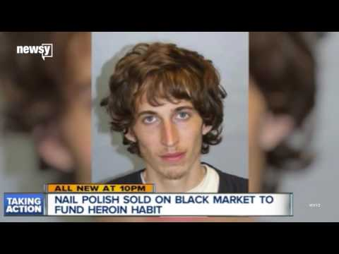 Stolen nail polish might fuel heroin addictions