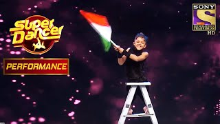 'Chunar' पे Performance ने किया सब को Emotional | Super Dancer Chapter 1