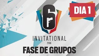 [DIA 1] Six Invitational 2018 | Fase de Grupos | AO VIVO - Rainbow Six Siege