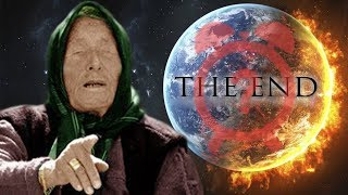 Baba Vanga Predicted The World Will End On This Date
