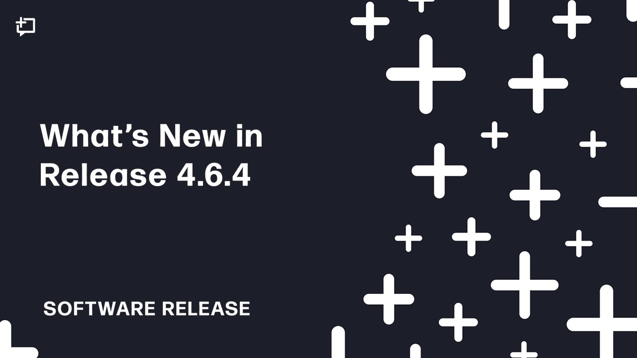 Whats New In Release 464