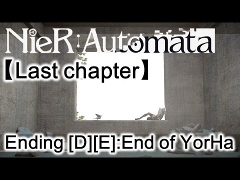Ending [D] and [E]: End of Yorha | Nier:Automata (A2) Live #18 | Jim吉姆直播