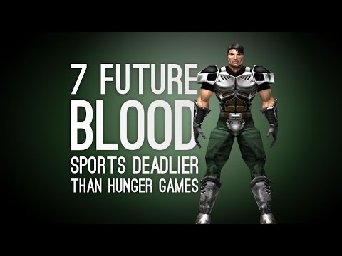 7 Deadly Future Blood Sports More Brutal Than the Hunger Games