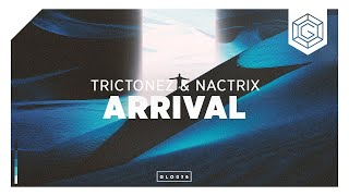 Trictonez & Nactrix - Arrival (Original Mix)