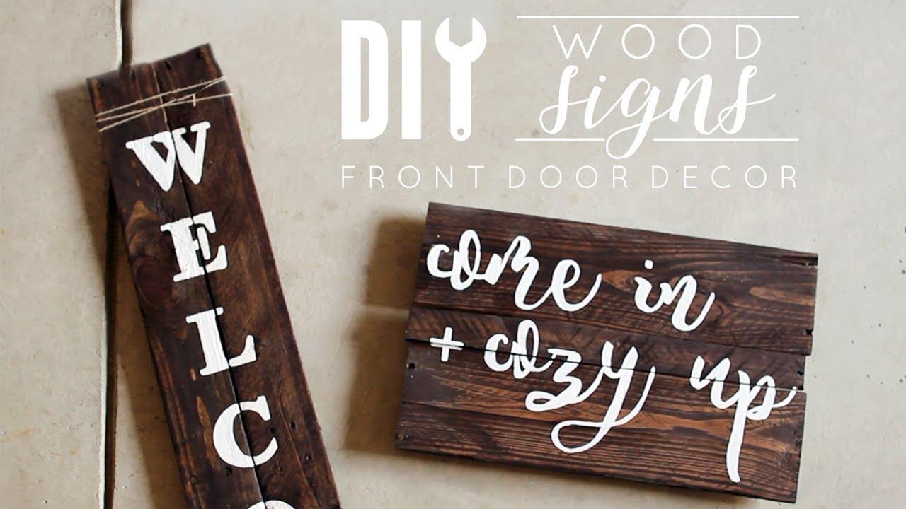 Diy Wood Signs Front Door Decor Youtube