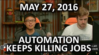 The WAN Show - Foxconn automates 60,000 jobs!? - May 27, 2016