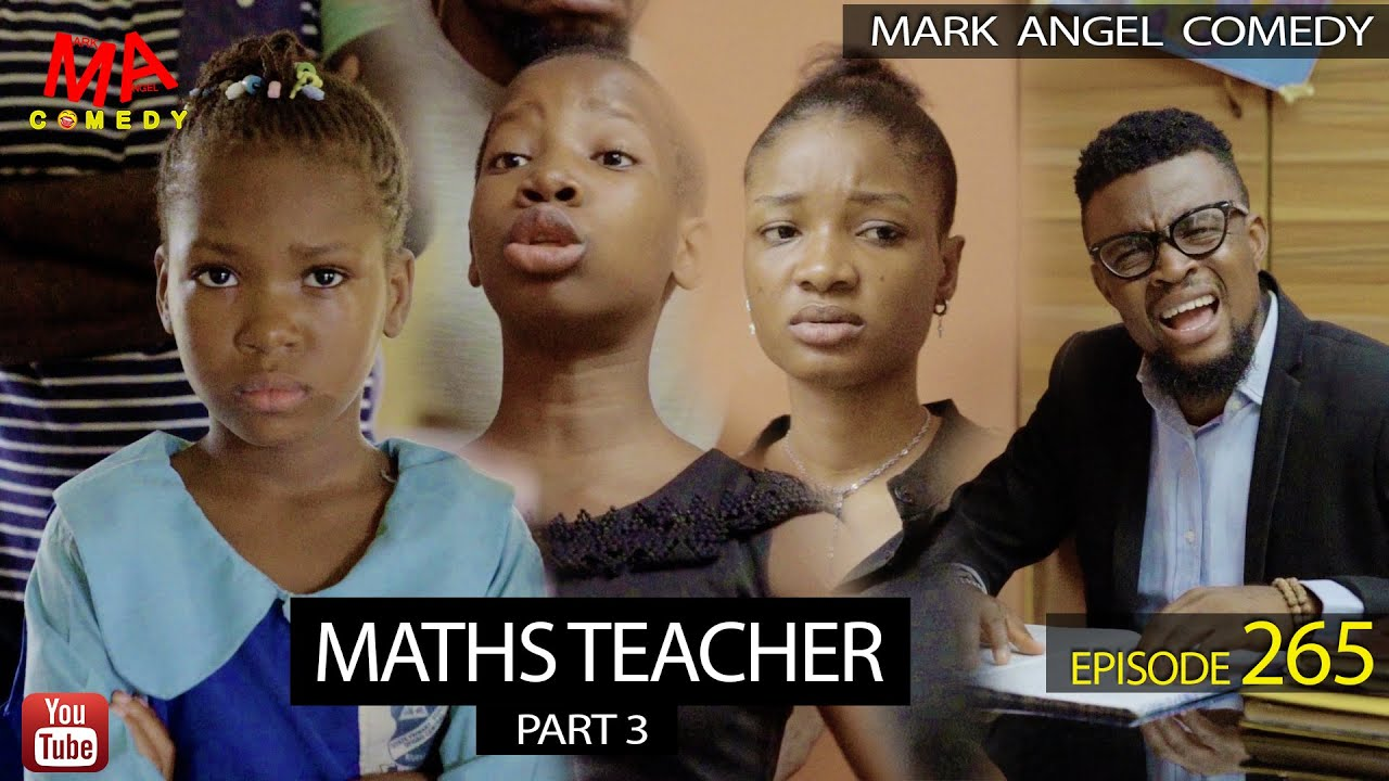 Download MATHS TEACHER Part 3 (Mark Angel Comedy) (Episode 265)
