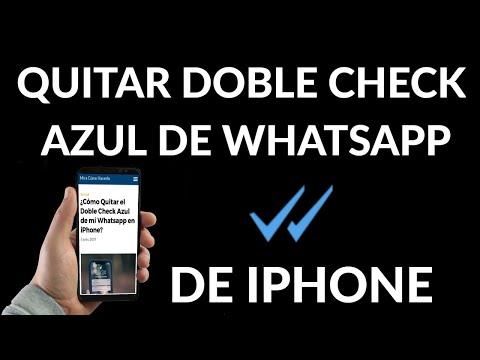 Cómo Quitar el Doble Check Azul de mi Whatsapp en iPhone