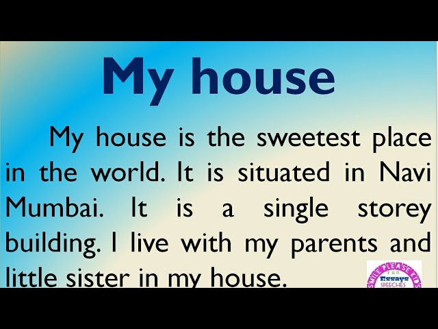 Essay On My House My Home In English By Smile Please World Youtube