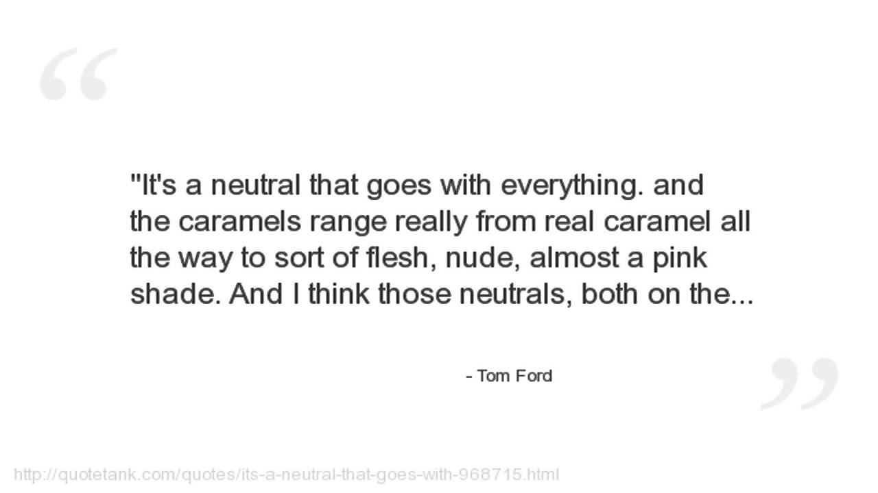 Ford Quote Tom Ford Quotes  Youtube