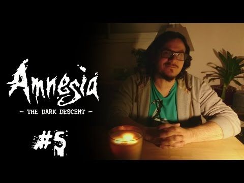 En Mode Majeur - Amnesia: The Dark Descent #5