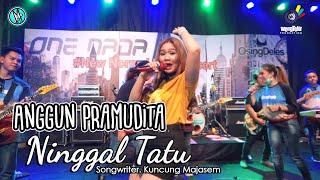 Anggun pramudita - ninggal tatu | one nada live new normal songwriter. kuncung majasem music business inquiries. pegassus management. 082340110304 (...