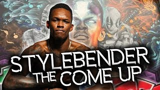 Israel Adesanya - Stylebender's Come Up