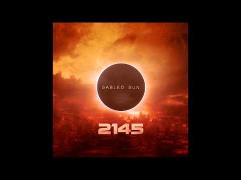 Sabled Sun - Intro (2145)