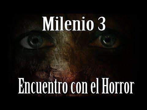 Milenio 3 - Encuentro con el Horror (Programa Completo)