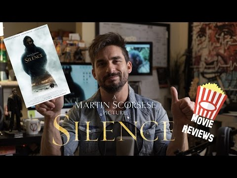Movie Reviews – Episode 1 – Silence by Martin Scorsese 2016