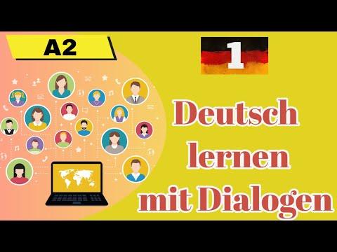 Deutsch lernen mit Dialogen A2 - (1)