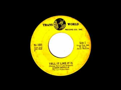 Aaron Neville    Tell It Like It Is 1966 Trans World 45 1665 DIFFERENT VERSION