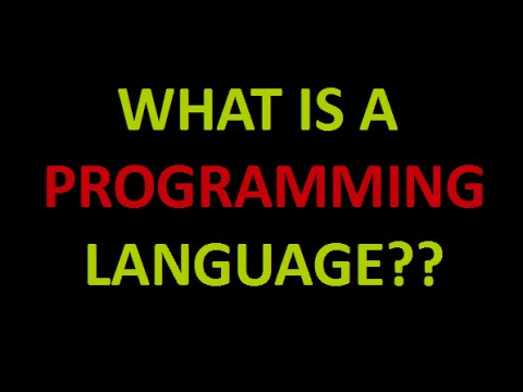 Programming Concepts - What is a Programming language?