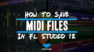 How To Save Midi Files In FL Studio 12 (@TheBeatMajors)