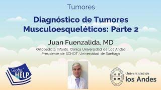 Diagnóstico de Tumores Musculoesqueléticos: Parte 2