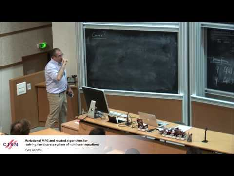 Yves Achdou: Numerical methods for mean field games - Variational MFG and related algorithms for...