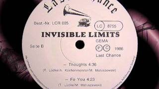 """INVISIBLE LIMITS    """"Thoughts """""""