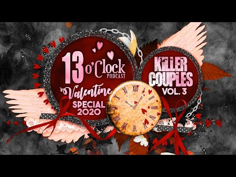Episode 182 - Valentine's Day Special! Killer Couples Volume 3