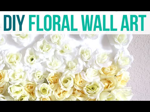 Wall Decor DIY Floral | Same Look For Less Money | Home Decor Inspiration DIY