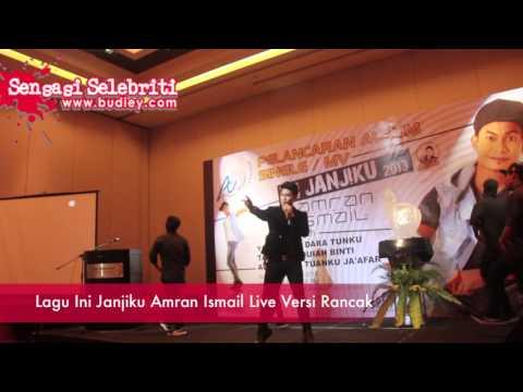 Lagu Ini Janjiku Amran Ismail Live Versi Rancak