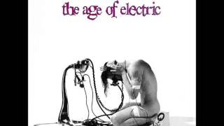 The Age Of Electric - Untitled