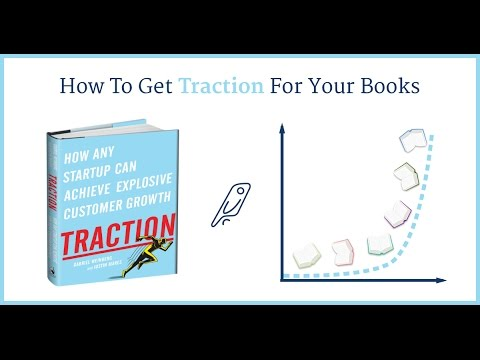 How To Get Traction for Your Books — An...
