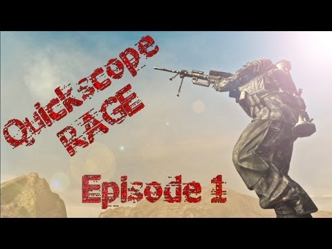 "Quickscope Rage Ep. 1 | ""Testing the Waters"""