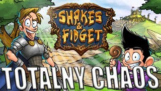 TOTALNY CHAOS! ALE MUSI BYĆ 200 LVL! - SHAKES AND FIDGET #199