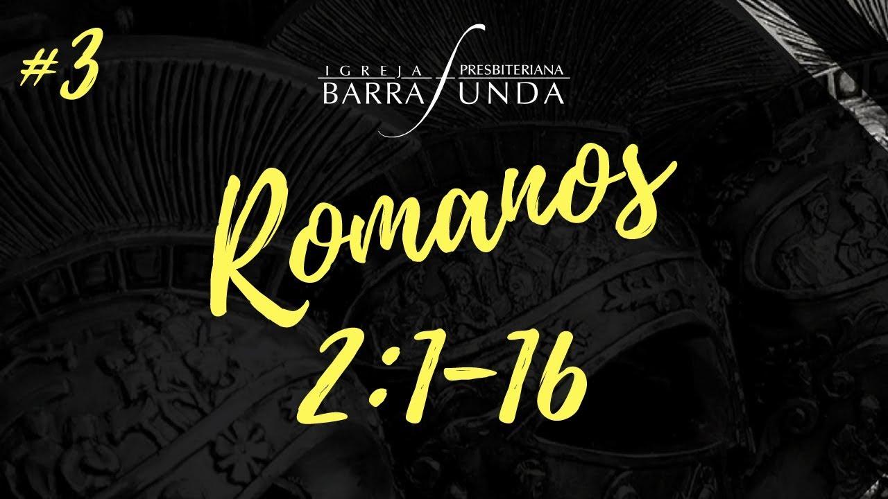 Os Religiosos Precisam do Evangelho! (1/2) | Romanos 2 - Jonatas Miranda