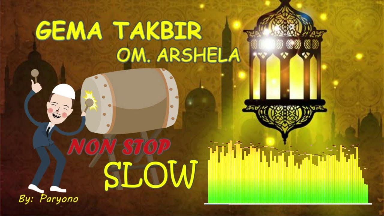 Baru Gema Takbir Versi Koplo Om Arshela Non Stop 42 Menit