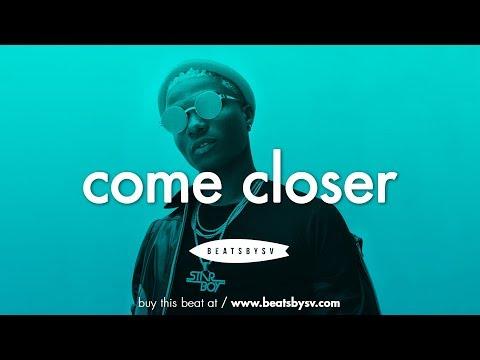 Afrobeat Dancehall Instrumental - Come Closer [Drake x Wizkid Type Beat]
