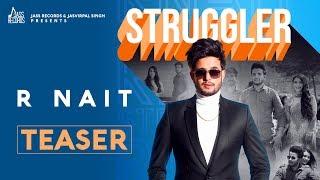 Struggler   Releasing worldwide 19-07-2019   R Nait   Teaser   New Punjabi Song 2019