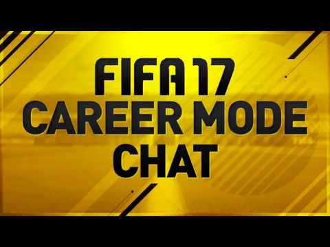 FIFA 17 Career Mode Chat