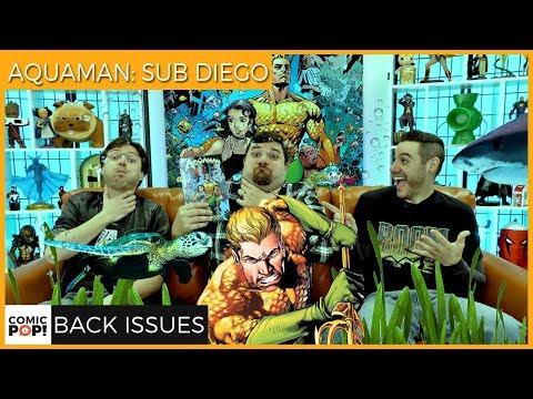 Aquaman Gets His Own City (Aquaman: Sub Diego) - Back Issues