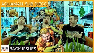 Aquaman Gets His Own City (Aquaman: Sub Diego) - Back Issues